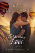 Borrowing Love
