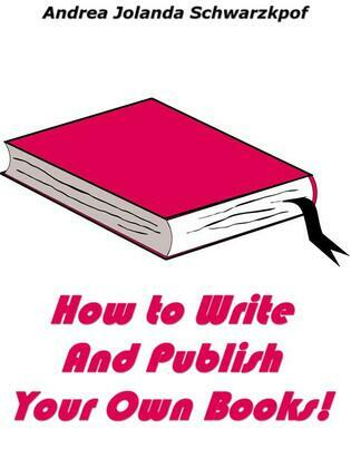How To Write And Publish Your Own Books!