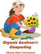 Organic Gardener's Composting