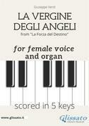 La Vergine degli Angeli - female voice & organ (in 5 keys)