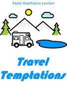 Travel Temptations