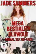 Mega Bestiality Blowout