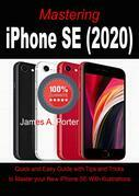Mastering  iPhone SE (2020)