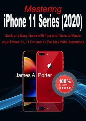 Mastering iPhone 11 Series (2020)