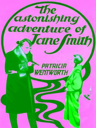The Astonishing Adventure of Jane Smith