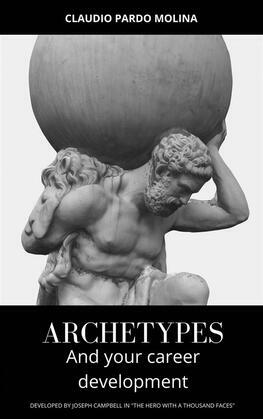 Archetypes And Your Career Development