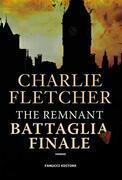 The Remnant –Battaglia finale