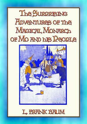 SURPRISING ADVENTURES OF THE MAGICAL MONARCH OF MO And His People