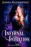 Infernal Initiation