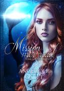 Mission Mermaid - Tome 1