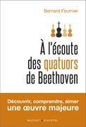 A l'écoute des quatuors de Beethoven