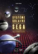 Le Système solaire de SEGA