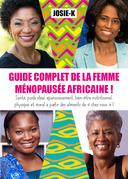 Guide complet de la femme ménopausée africaine !