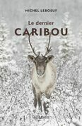 Le dernier caribou