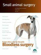 Small Animal Surgery. Bloodless Surgery