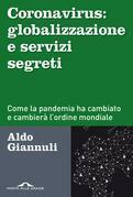 Coronavirus: globalizzazione e servizi segreti