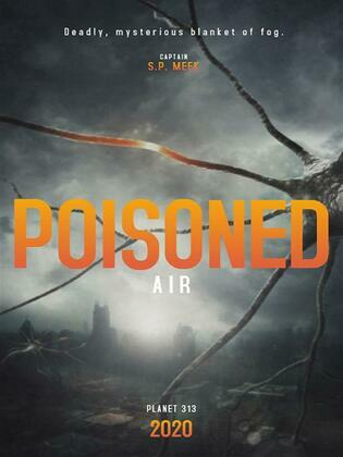 Poisoned Air