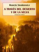 A través del desierto y de la selva