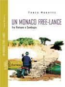 Un monaco free-lance. Fra Vietnam e Cambogia