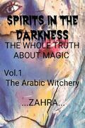 Spirits in the darkness