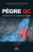 L'histoire du crime organisé au Québec - De 1924 à 1949