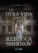 La otra vida de Rebecca Smirnov
