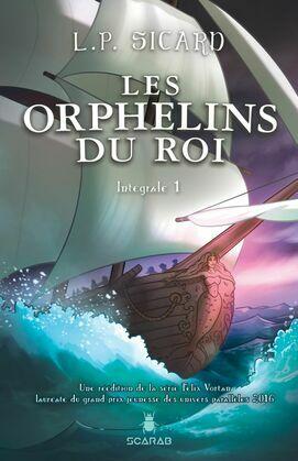 Les Orphelins du roi - Intégrale 1