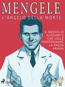 Mengele - L'angelo della morte