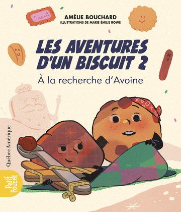 Les Aventures d'un biscuit 2 - À la recherche d'Avoine