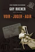 Guy Rocher, Tome 1