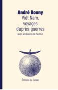 Viêt Nam, voyages d'après-guerres