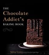 The Chocolate Addict's Baking Book
