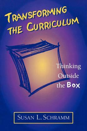 Transforming the Curriculum: Thinking Outside the Box
