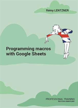 Programming macros with Google Sheets