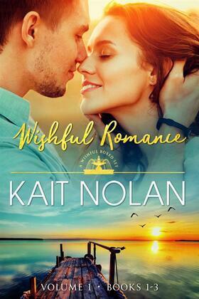 Wishful Romance Volume 1: Books 1-3