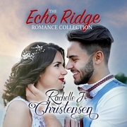 The Echo Ridge Romance Collection