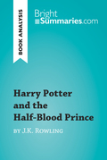 Harry Potter and the Half-Blood Prince by J.K. Rowling (Book Analysis)