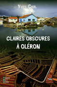 Claires obscures à Oléron
