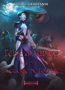 L'elfe maudite - Tome 2