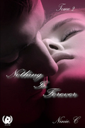 Nothing is forever - Tome 2