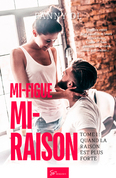 Mi-figue Mi-raison - tome 1