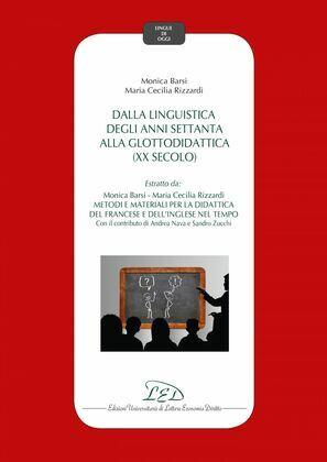 Dalla linguistica degli anni settanta alla glottodidattica (XX secolo)