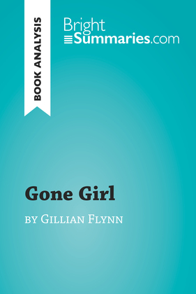 Gone Girl by Gillian Flynn (Book Analysis)
