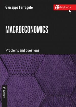 Macroeconomics. Problems and Questions - Sixth Edition