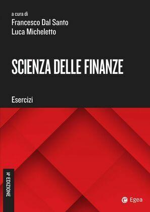 Scienza delle finanze. Esercizi - XIV edizione