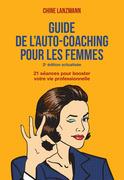 Le guide de l'auto-coaching pour les femmes, édition révisée
