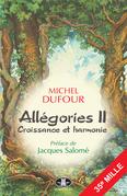 Allégories II : Croissance et harmonie