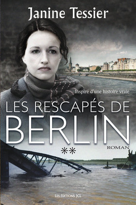 Les Rescapés de Berlin - Tome 2