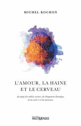 L'amour, la haine et le cerveau