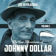 The New Adventures of Johnny Dollar, Vol. 1